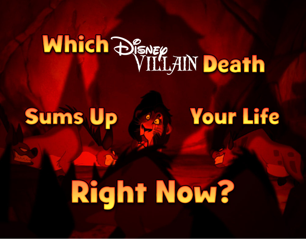 which disney villain death sums up your life right now quiz