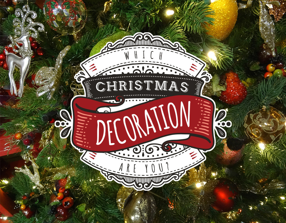 Which Christmas Decoration Are You? - Quiz - Zimbio