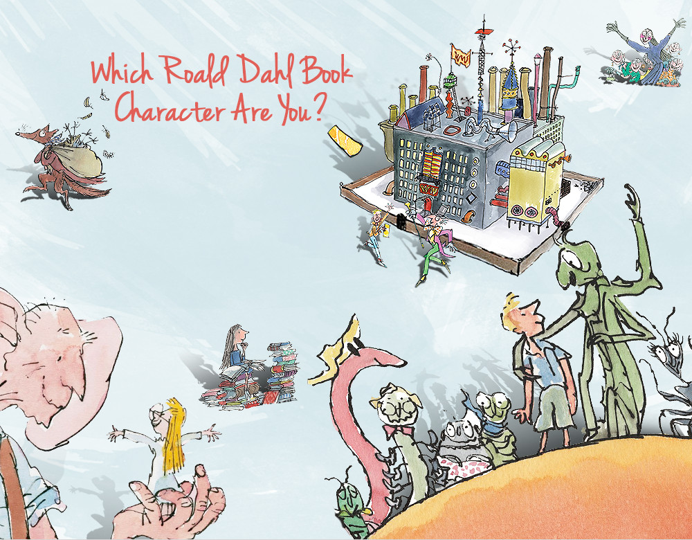 Which Roald Dahl Book Character Are You Quiz Zimbio