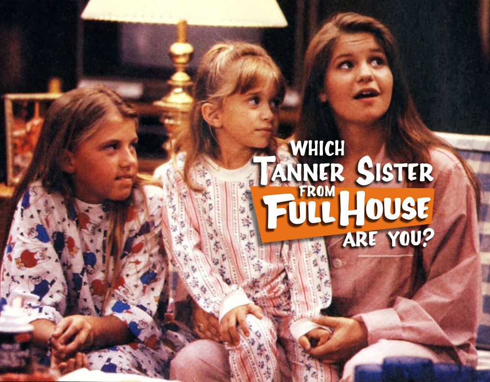 Which tanner sister from full house are you quiz zimbio which tanner sister from full house are you voltagebd Choice Image