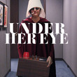'Under Her Eye: A Handmaid's Tale Podcast'