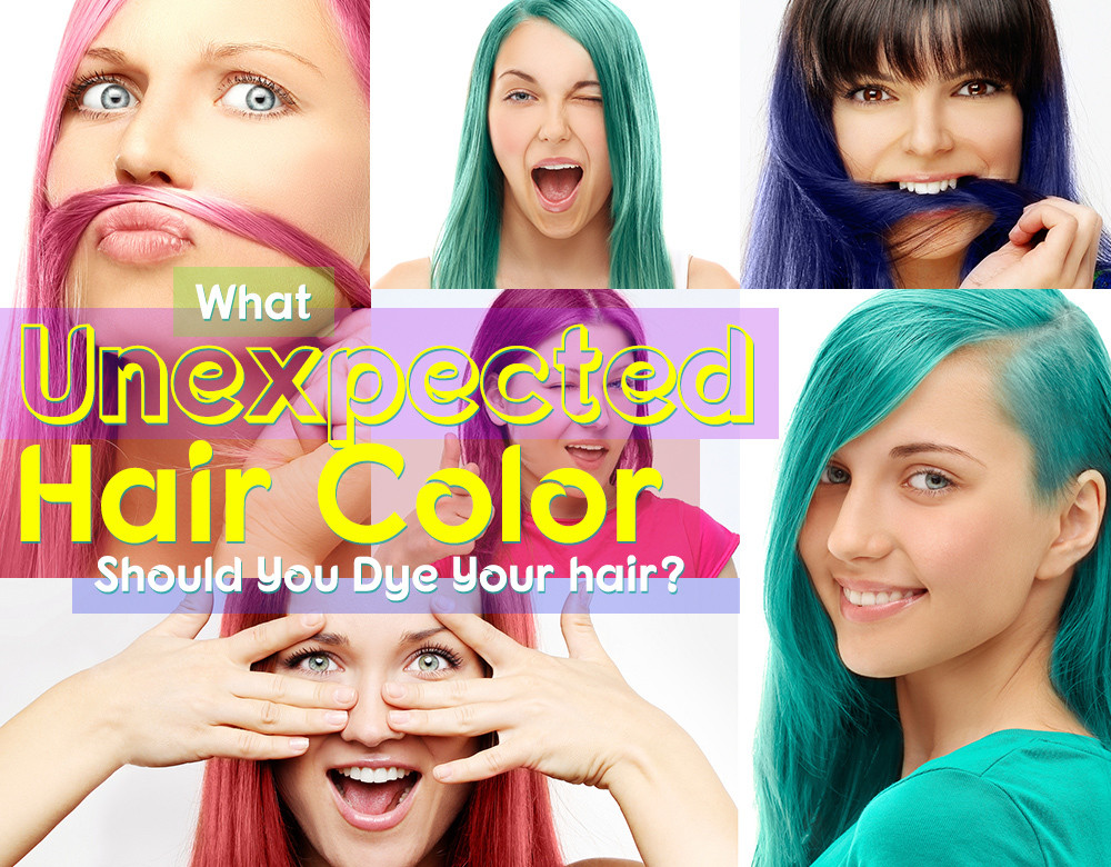 Perhaps Pick The Color You D Like To Dye Your Hair Once Have Choice Keep Scrolling See What
